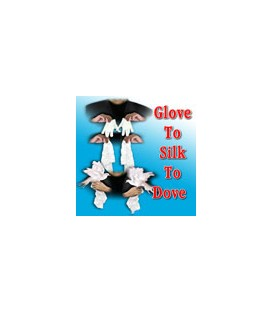 Glove To Silk To Dove