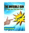 The Invisible Gun